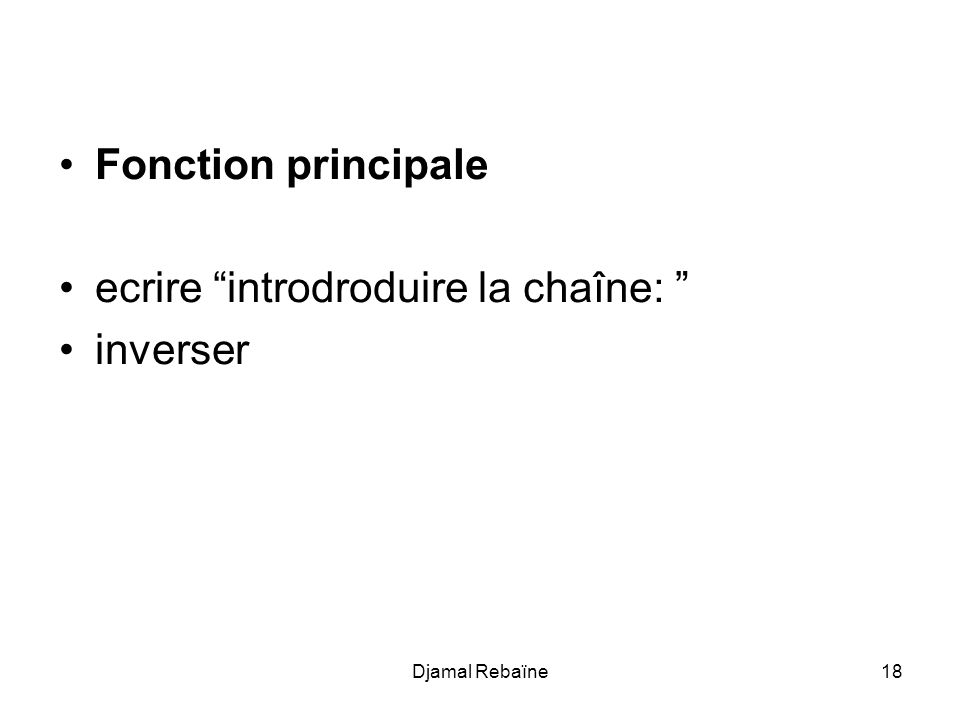 ecrire introdroduire la chaîne: inverser