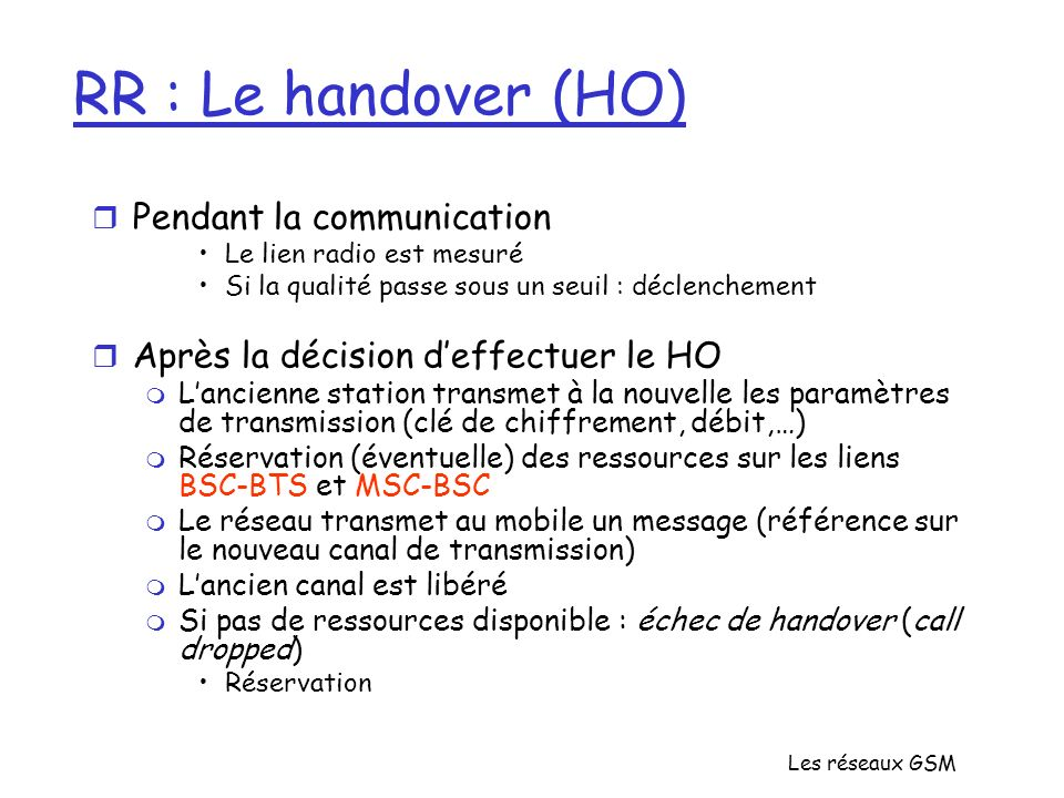 RR : Le handover (HO) Pendant la communication