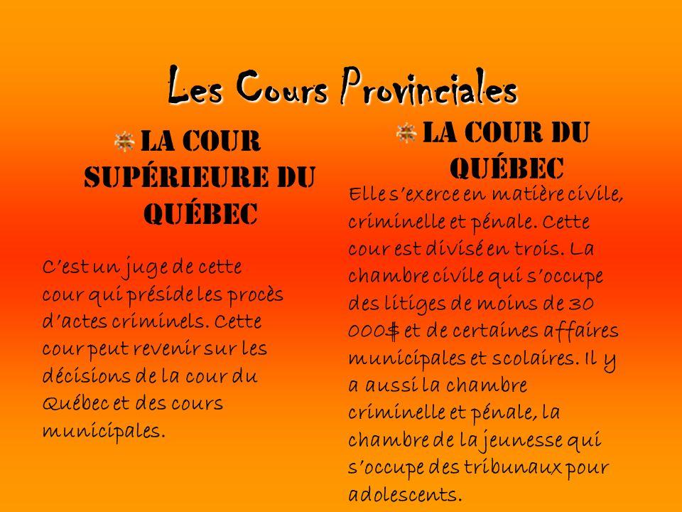 Les Cours Provinciales