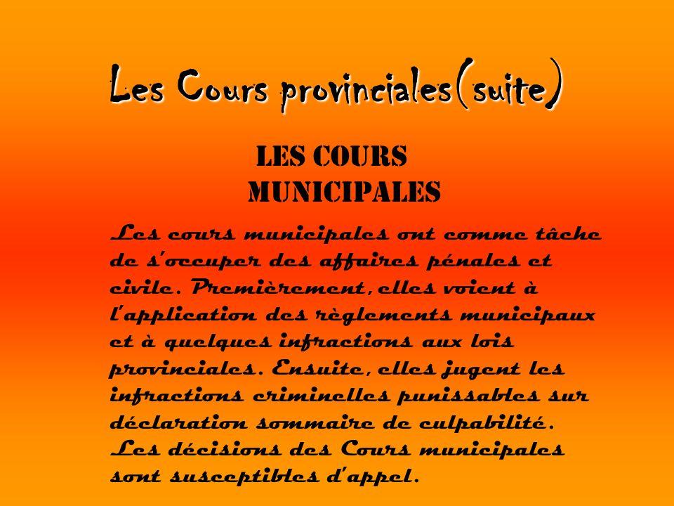 Les Cours provinciales(suite)