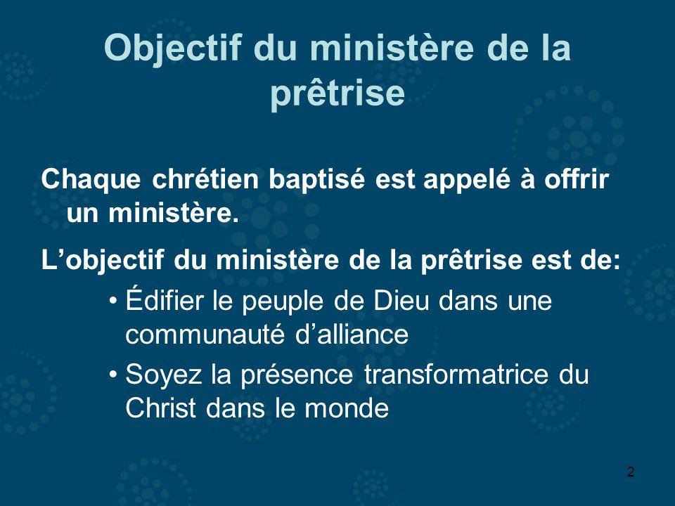 Objectif du ministère de la prêtrise