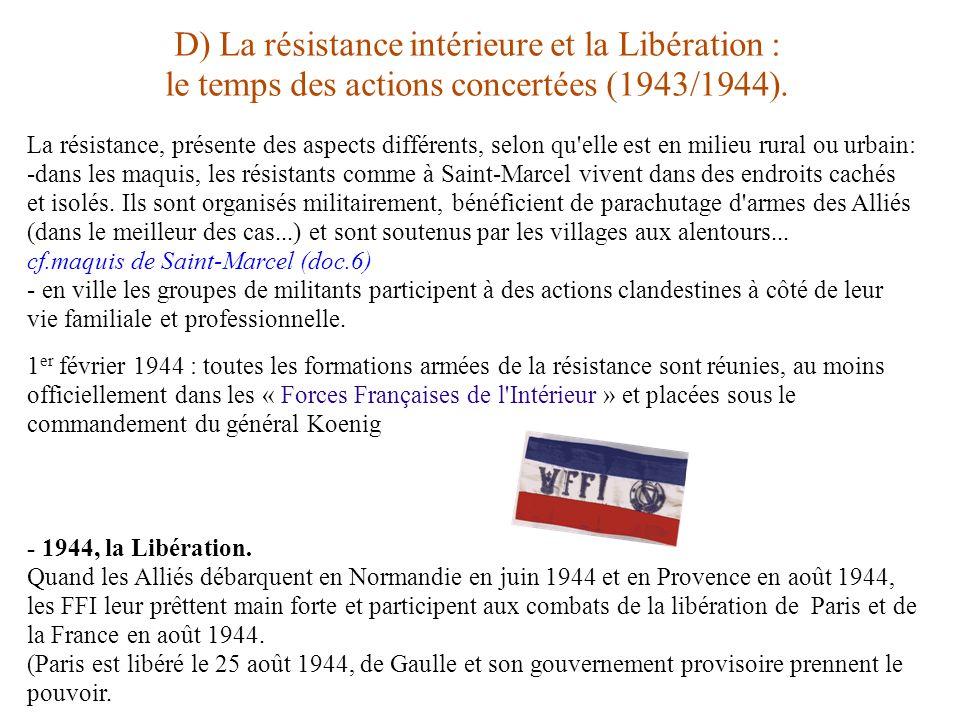 D) La résistance intérieure et la Libération :
