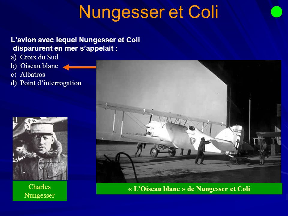 « L'Oiseau blanc » de Nungesser et Coli
