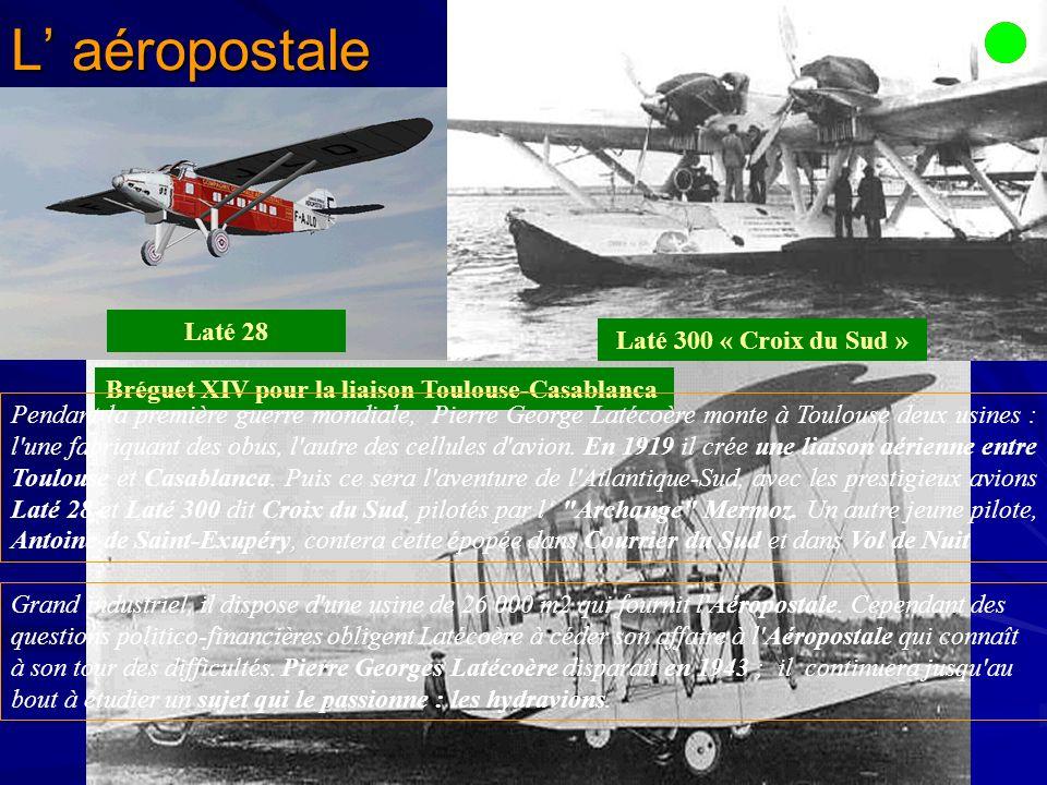 L' aéropostale Laté 300 « Croix du Sud » Laté 28.