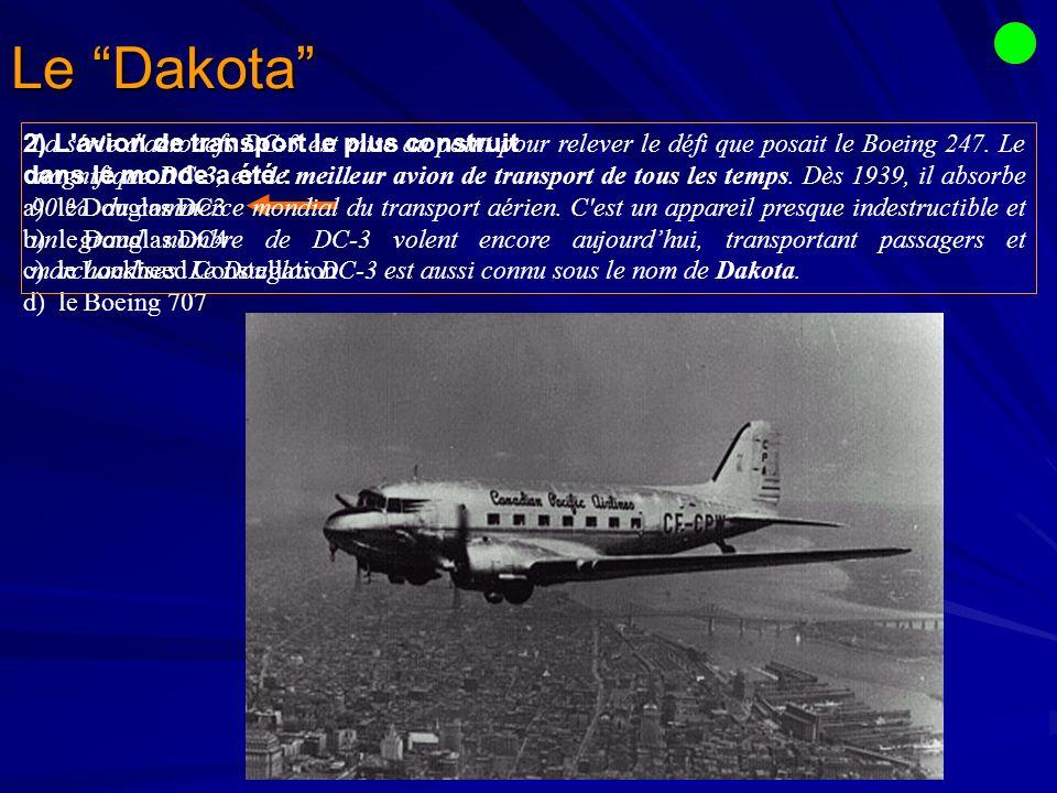 Le Dakota 2) L avion de transport le plus construit