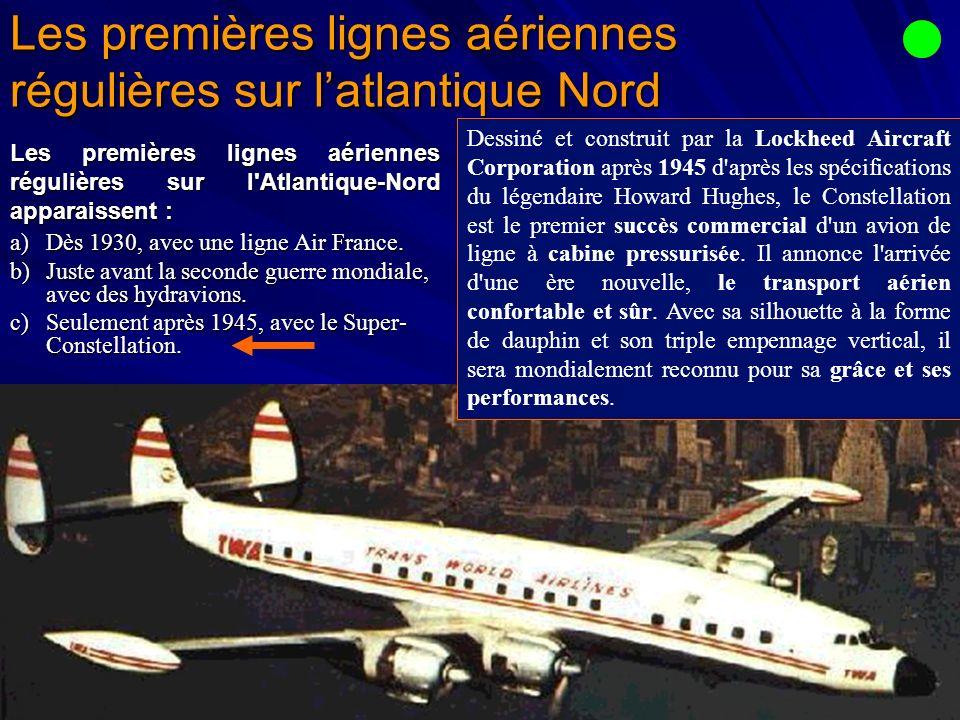 Les premières lignes aériennes régulières sur l'atlantique Nord