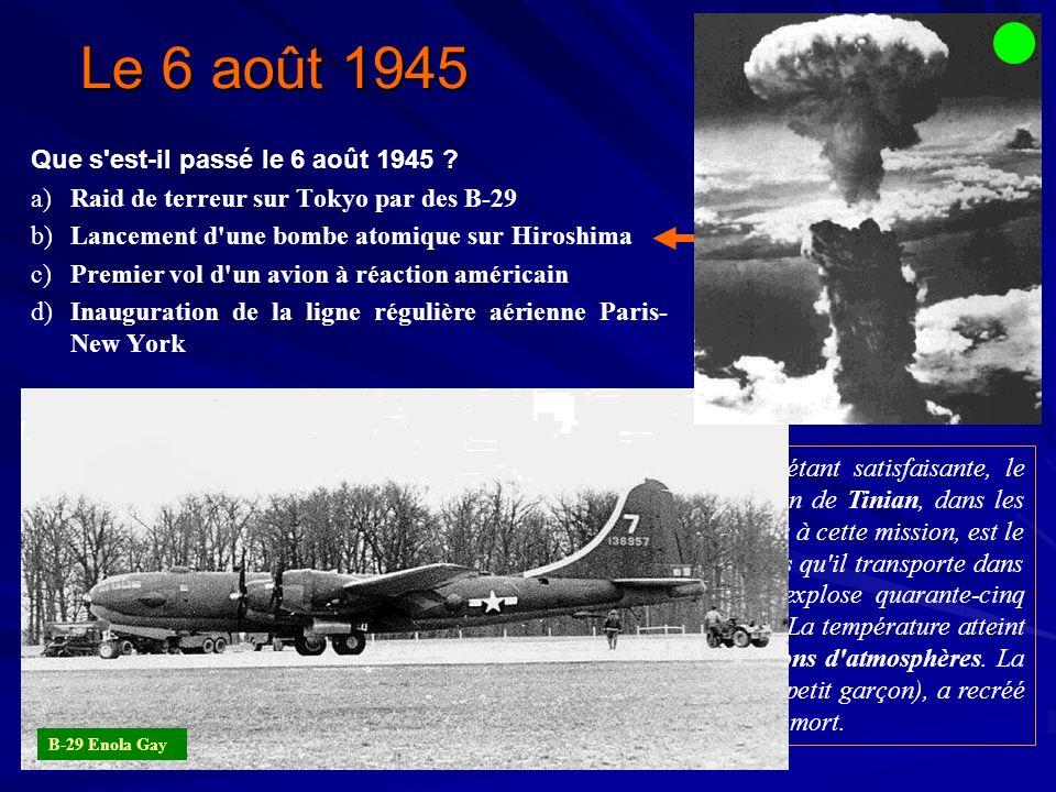 Le 6 août 1945 Que s est-il passé le 6 août 1945