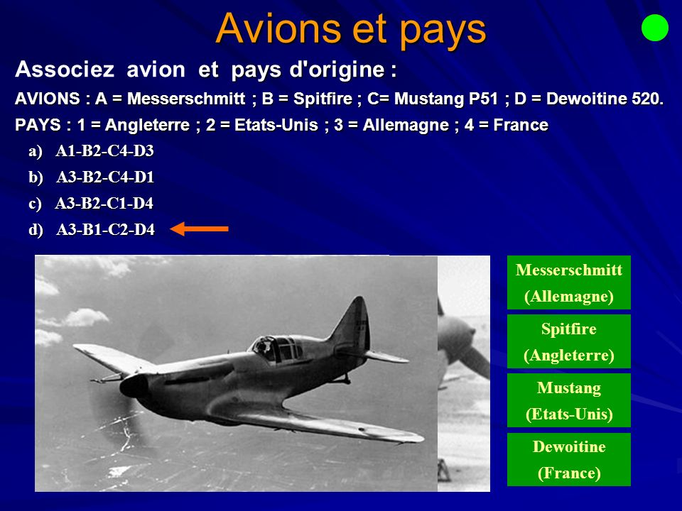 Avions et pays Associez avion et pays d origine :