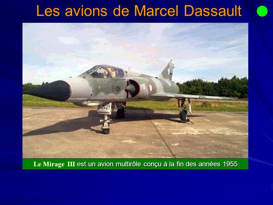 Les avions de Marcel Dassault