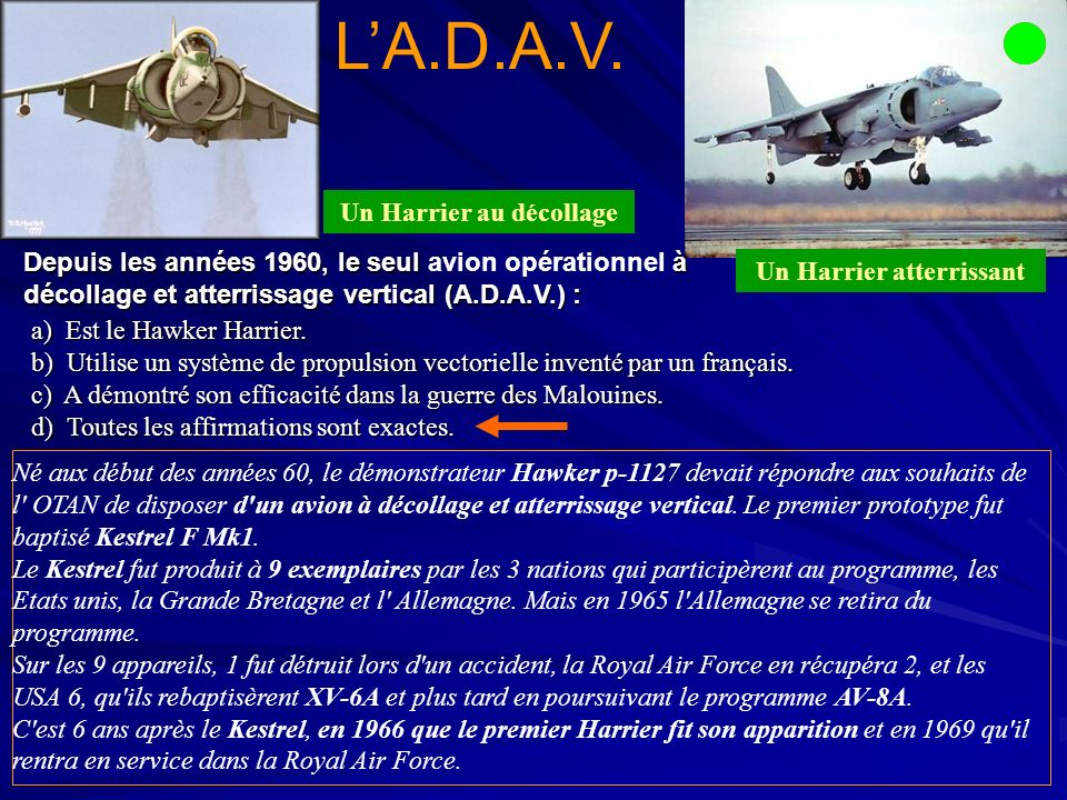 Un Harrier au décollage Un Harrier atterrissant