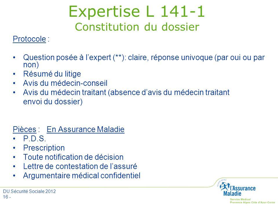 Expertise L 141-1 Constitution du dossier