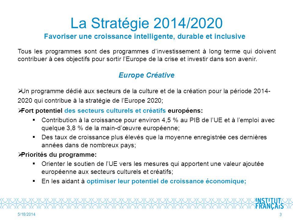 La Stratégie 2014/2020 Favoriser une croissance intelligente, durable et inclusive