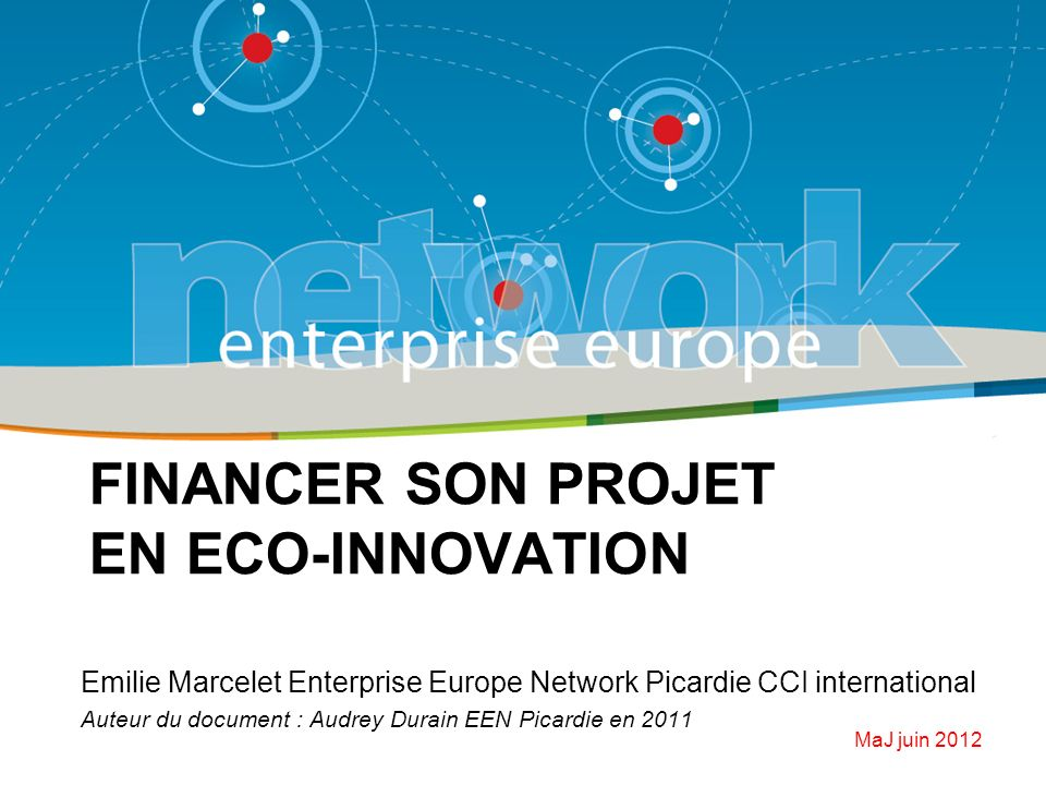 FINANCER SON PROJET en ECO-INNOVATION