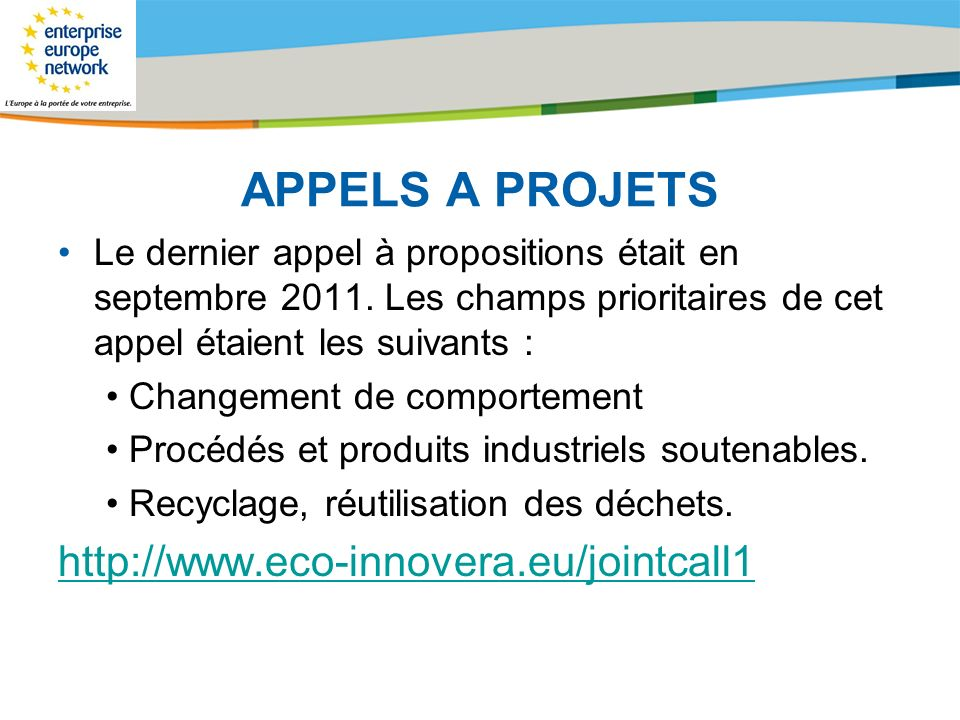 APPELS A PROJETS http://www.eco-innovera.eu/jointcall1