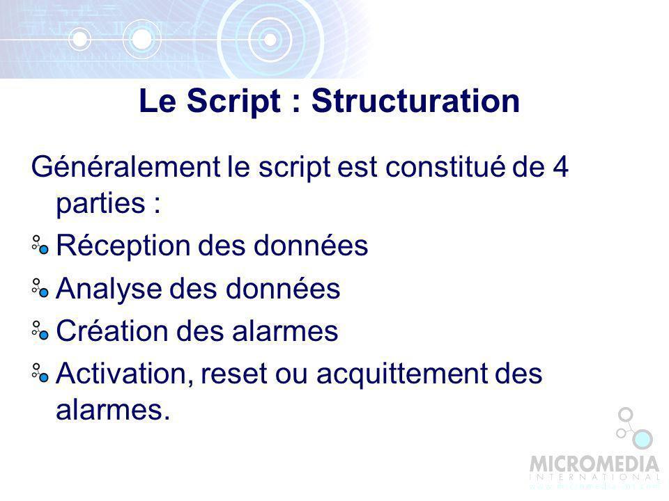Le Script : Structuration
