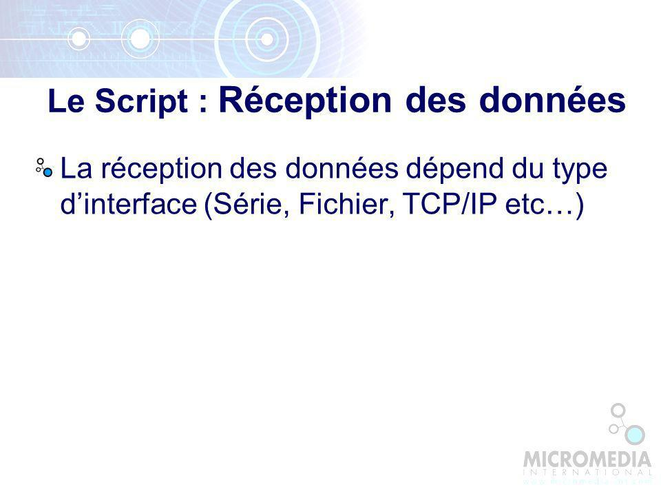 Le Script : Réception des données