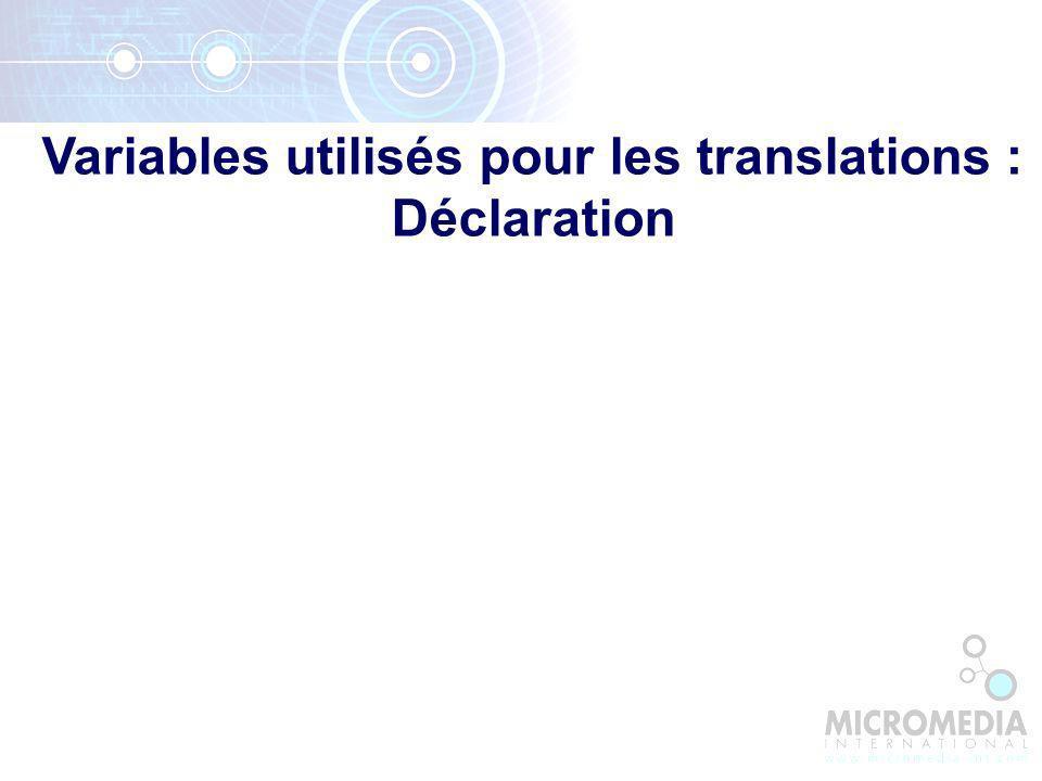 Variables utilisés pour les translations : Déclaration