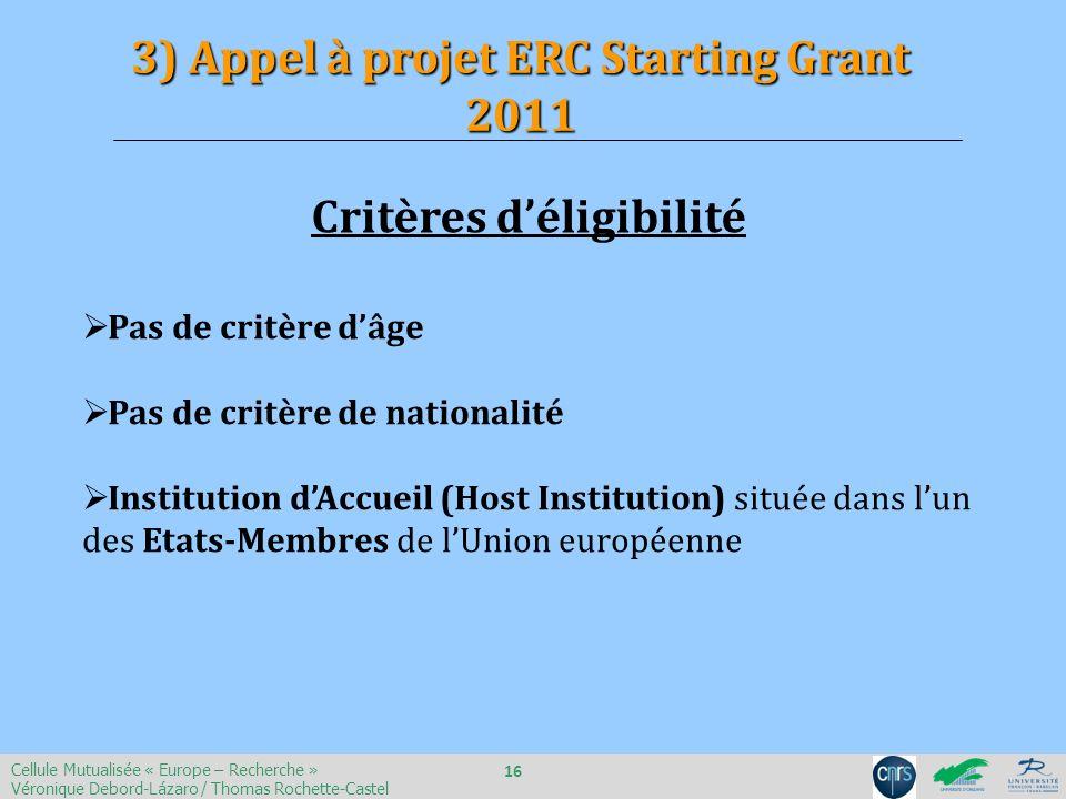 3) Appel à projet ERC Starting Grant 2011 Critères d'éligibilité