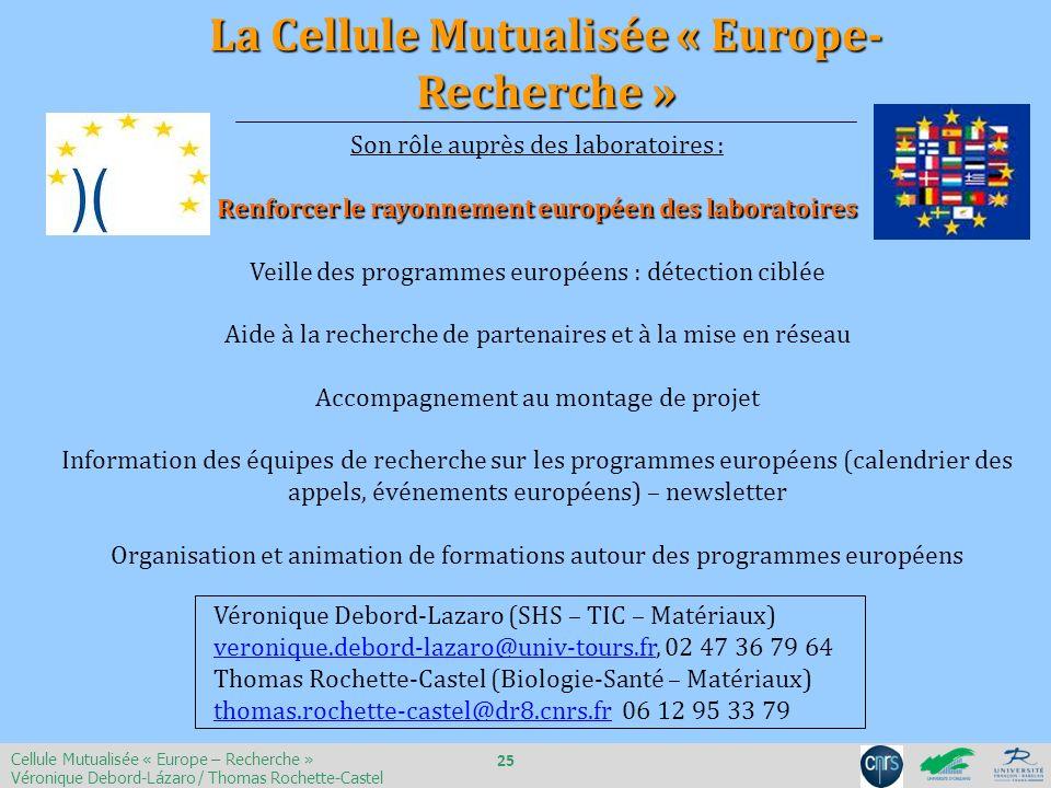 La Cellule Mutualisée « Europe- Recherche »