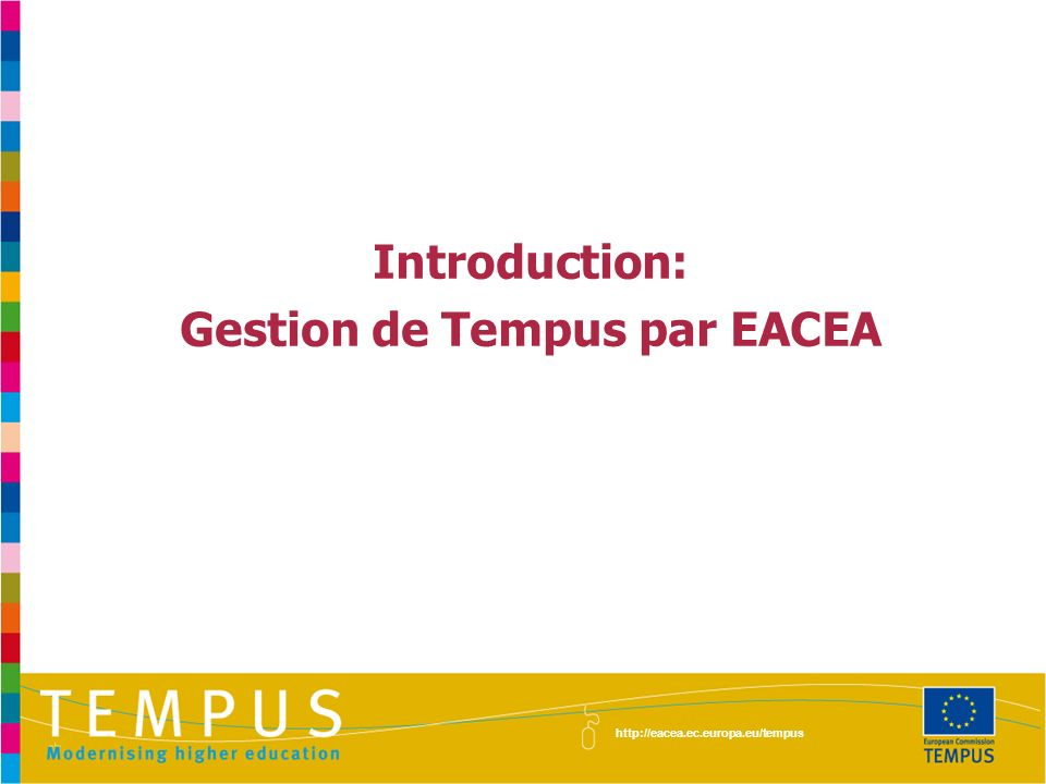 Gestion de Tempus par EACEA
