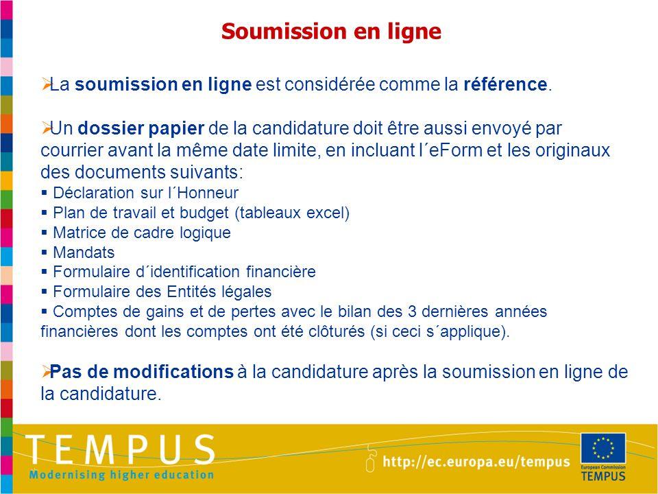 Soumission en ligne La soumission en ligne est considérée comme la référence.