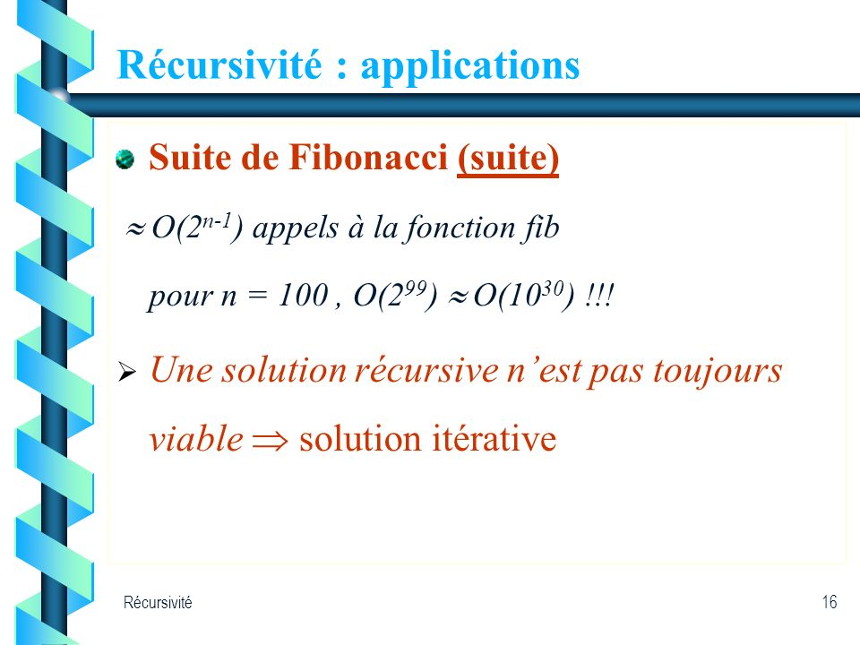 Récursivité : applications