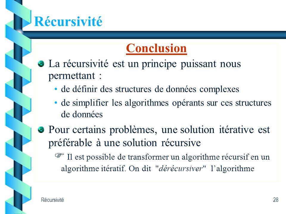 Récursivité Conclusion