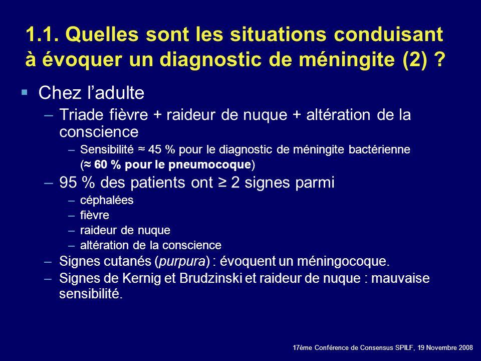 1.1. Quelles sont les situations conduisant à évoquer un diagnostic de méningite (2)