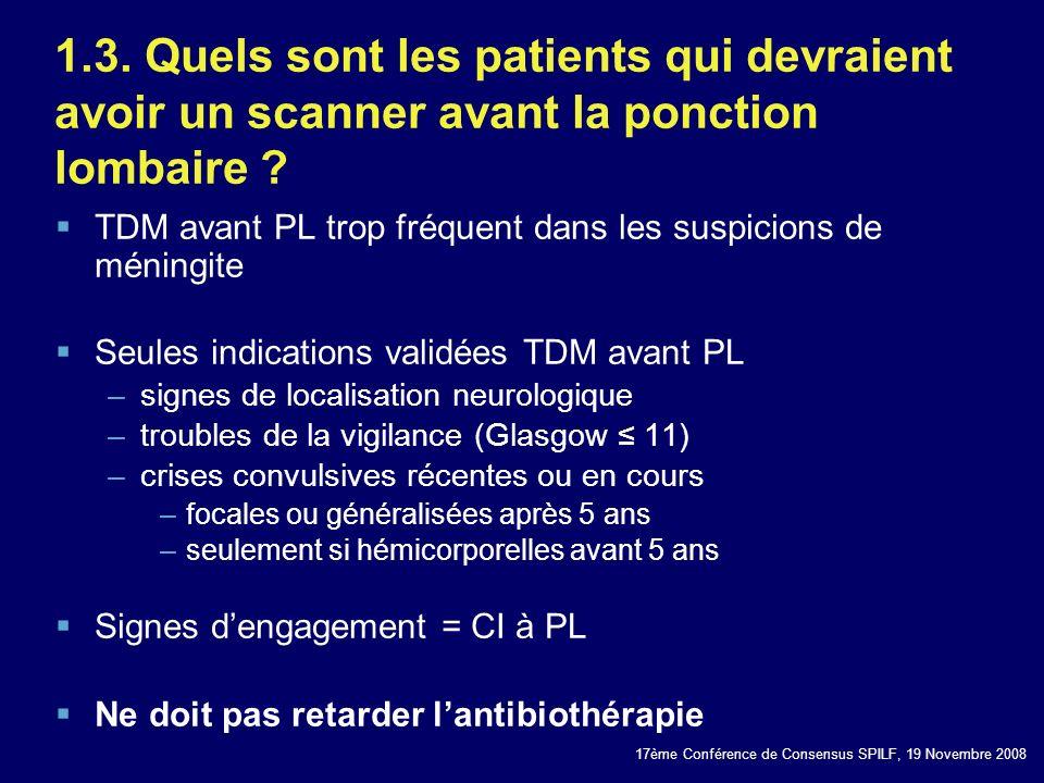 1.3. Quels sont les patients qui devraient avoir un scanner avant la ponction lombaire