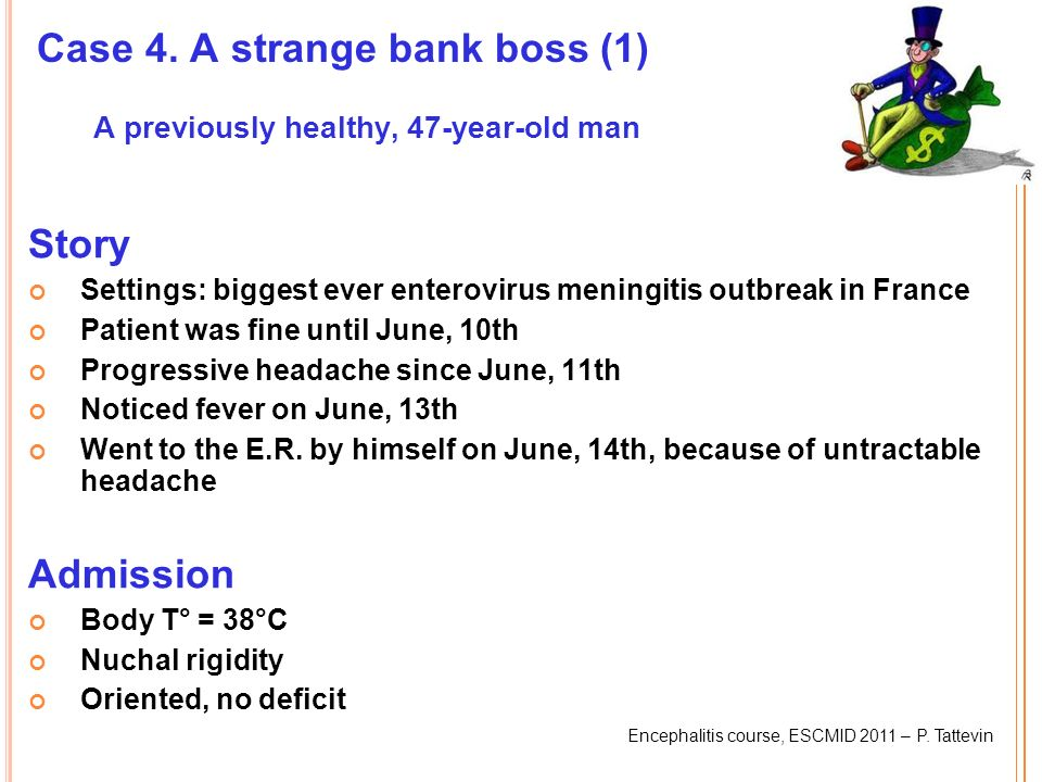 Case 4. A strange bank boss (1) A previously healthy, 47-year-old man