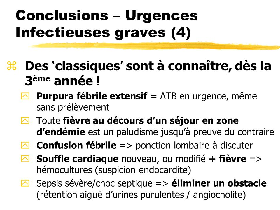 Conclusions – Urgences Infectieuses graves (4)