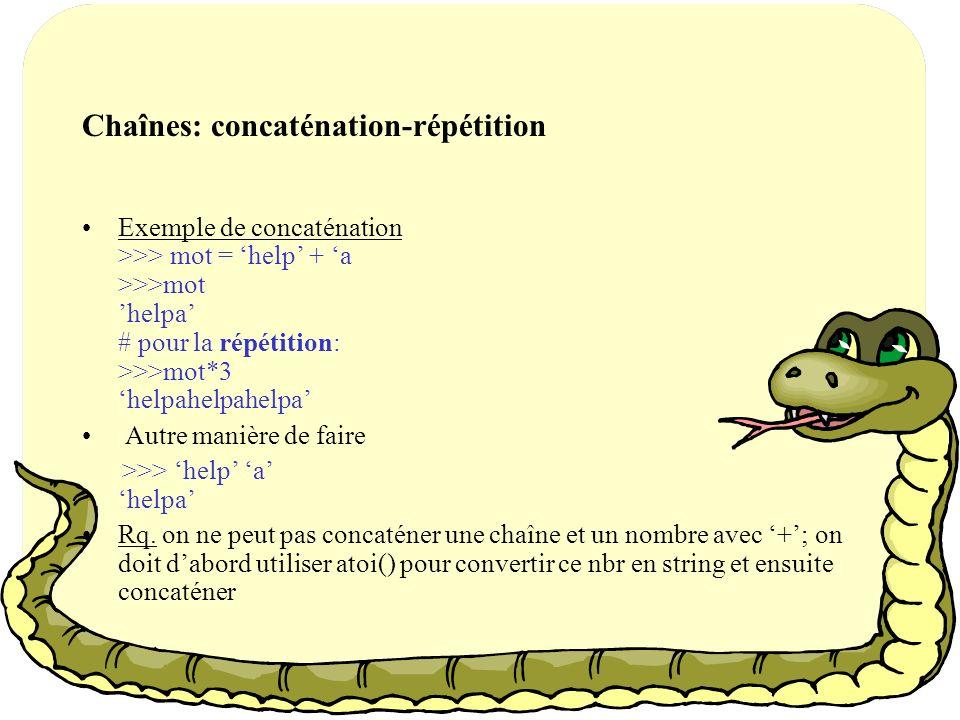 Chaînes: concaténation-répétition