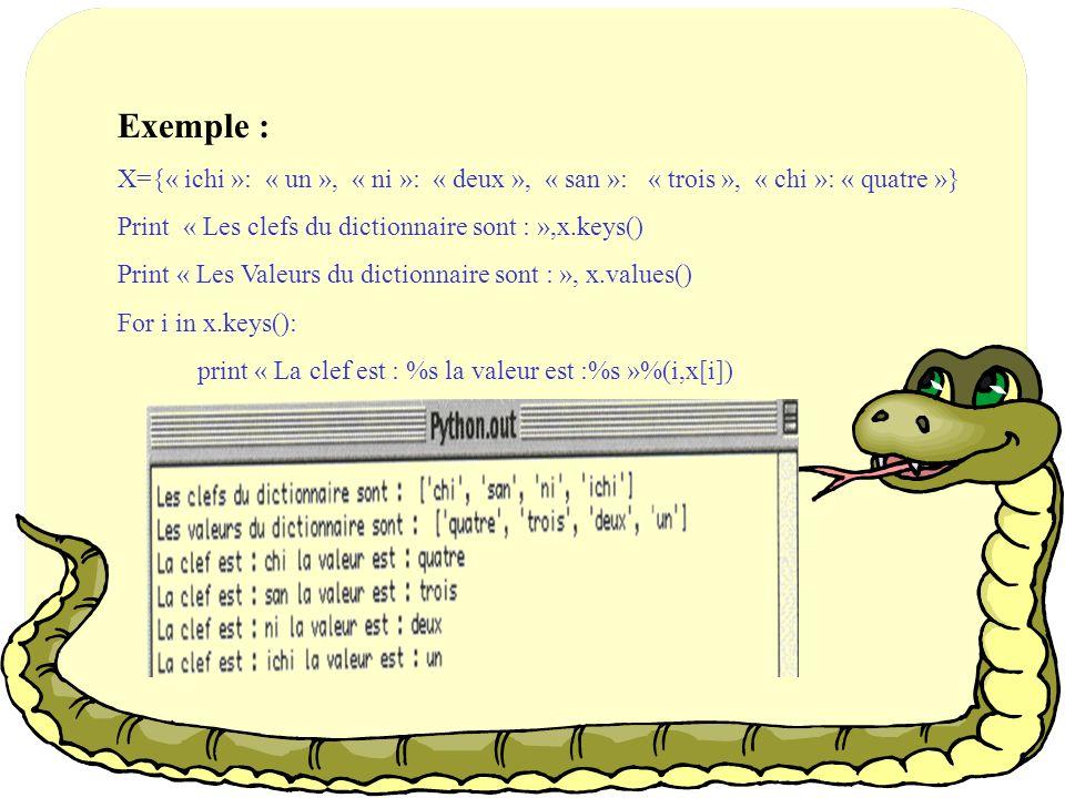 Exemple : X={« ichi »: « un », « ni »: « deux », « san »: « trois », « chi »: « quatre »}