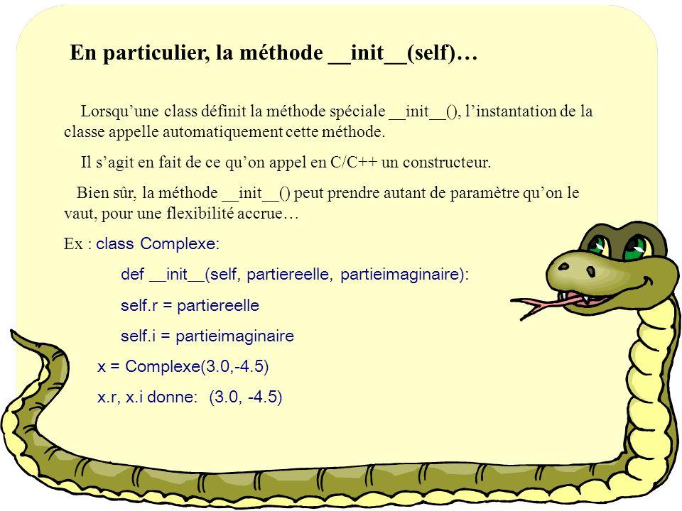 En particulier, la méthode __init__(self)…