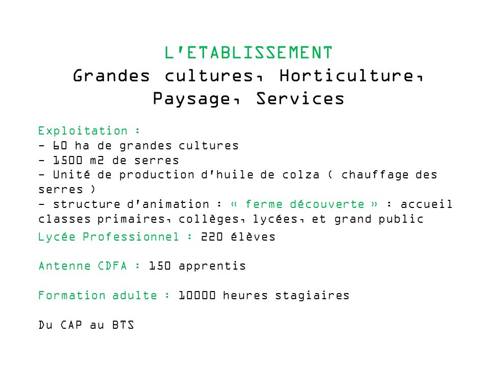 Grandes cultures, Horticulture,
