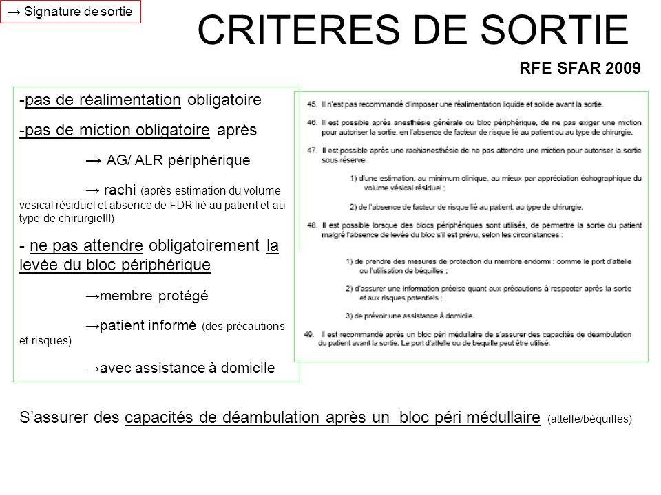 CRITERES DE SORTIE RFE SFAR 2009 -pas de réalimentation obligatoire