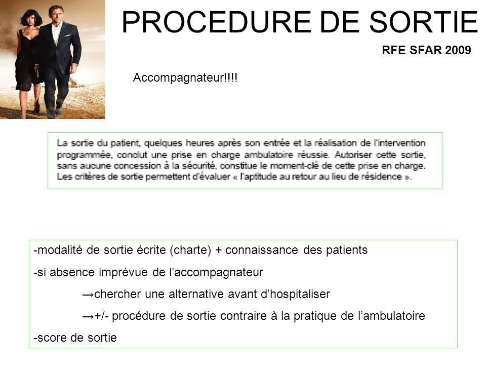 PROCEDURE DE SORTIE RFE SFAR 2009 Accompagnateur!!!!