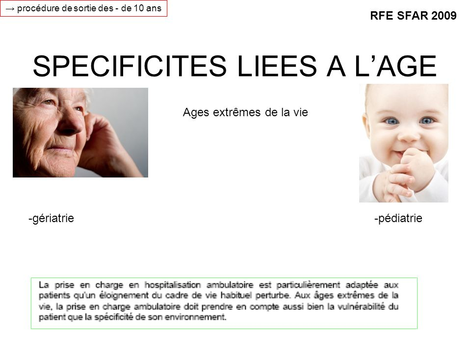 SPECIFICITES LIEES A L'AGE