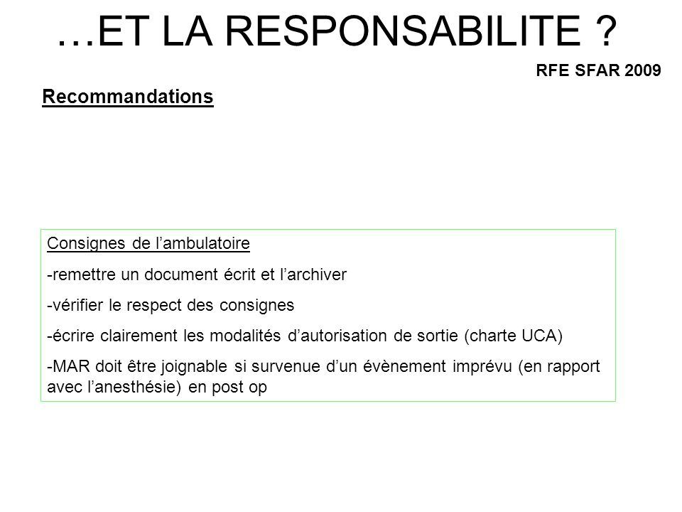 …ET LA RESPONSABILITE Recommandations RFE SFAR 2009