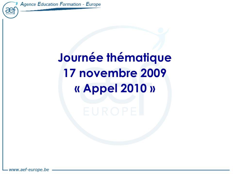 Journée thématique 17 novembre 2009 « Appel 2010 »