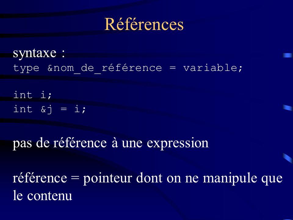 Références syntaxe : pas de référence à une expression