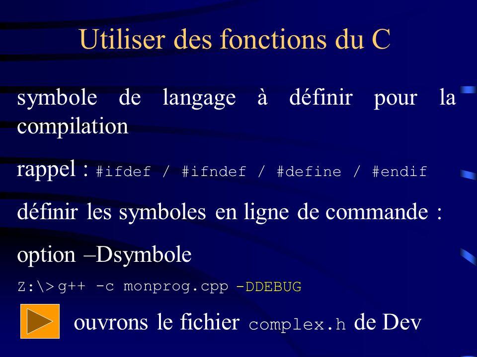 Utiliser des fonctions du C