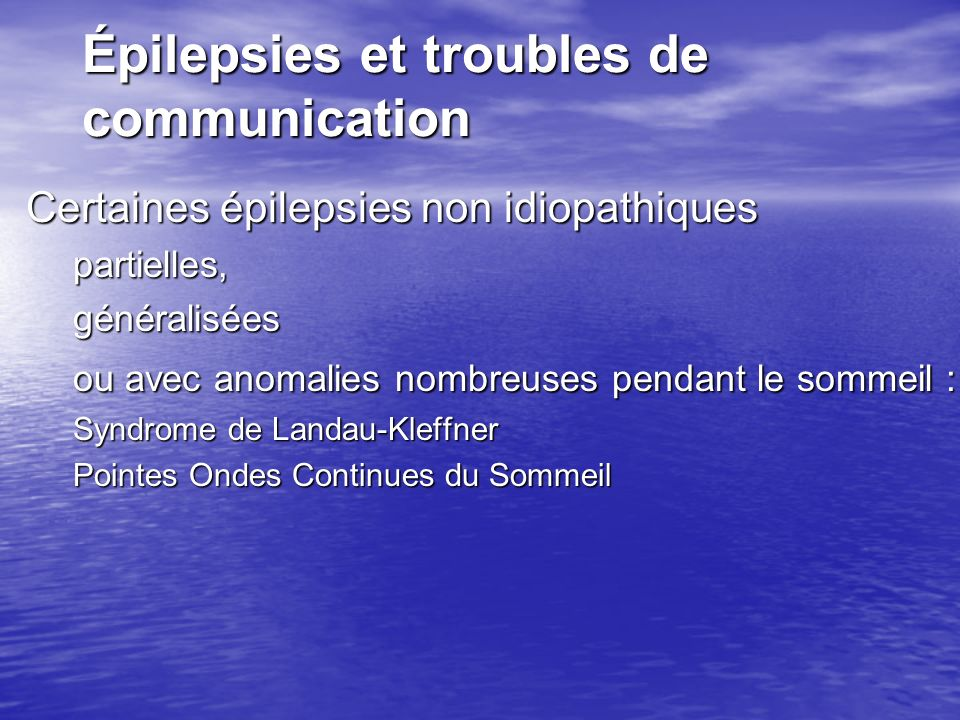 Épilepsies et troubles de communication