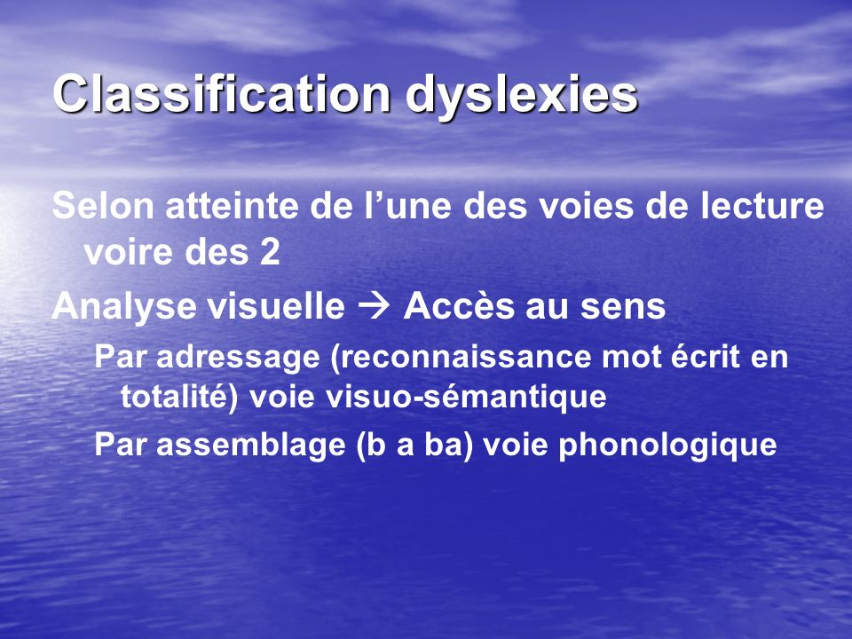 Classification dyslexies