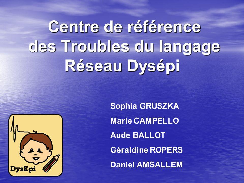 Centre de référence des Troubles du langage Réseau Dysépi