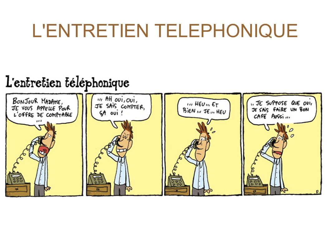 L ENTRETIEN TELEPHONIQUE