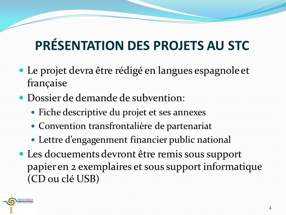 PRÉSENTATION DES PROJETS AU STC