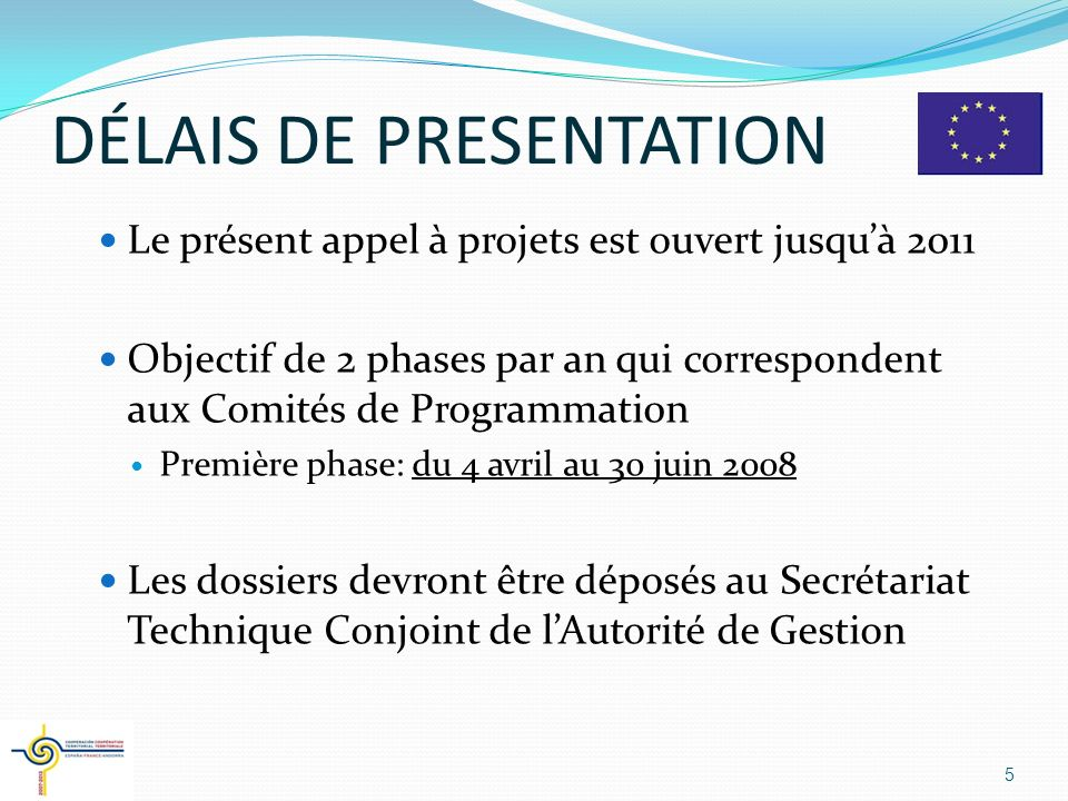 DÉLAIS DE PRESENTATION