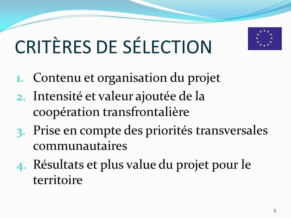 CRITÈRES DE SÉLECTION Contenu et organisation du projet