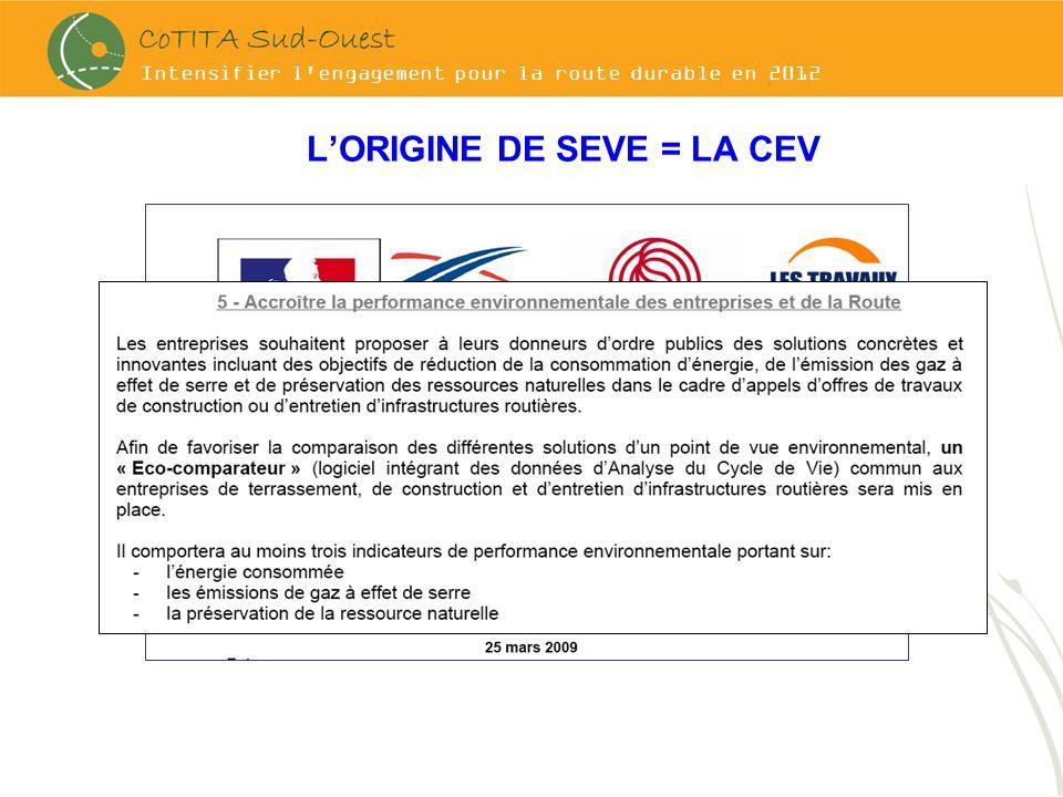 L'ORIGINE DE SEVE = LA CEV